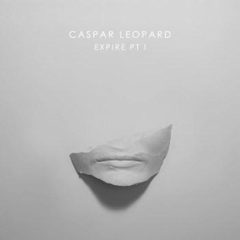 Expire Pt. I - Caspar Leopard