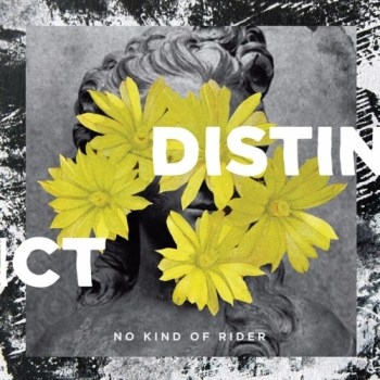Distinct - No Kind of Rider