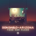 Take Her Place - Don Diablo