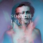 Pleasure - Sondre Lerche