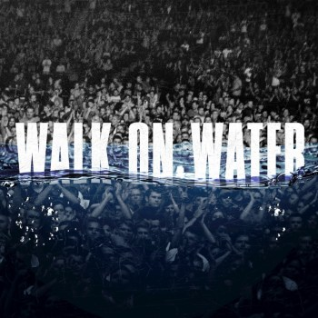 Walk on Water - Eminem ft Beyoncé