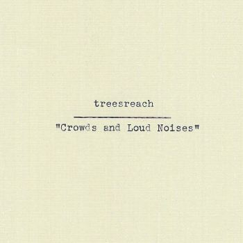 Crowds and Loud Noises - treesreach