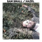 Hazel - Sam Small
