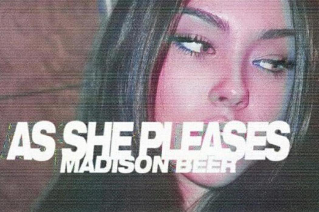 As She Pleases - Madison Beer