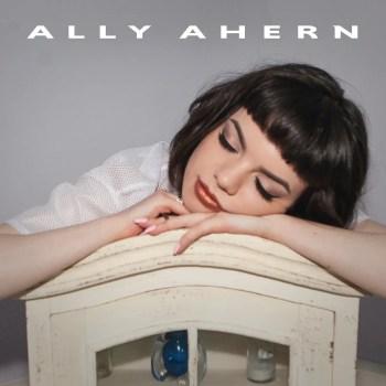 Ally Ahern EP - Ally Ahern