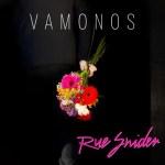 Vamonos - Rue Snider
