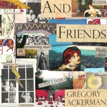 And Friends - Gregory Ackerman album art