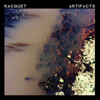 Artifacts EP - Racquet © Sapphire Jewell