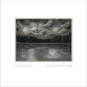 Speak in Rhythms - Carmanah