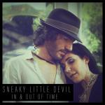 In & Out of Time - Sneaky Little Devil