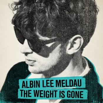 The Weight Is Gone - Albin Lee Meldau
