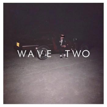 Wave Two - Dan Bettridge