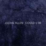Could U Be - Julian Allen