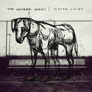 Sister Cities - The Wonder Years
