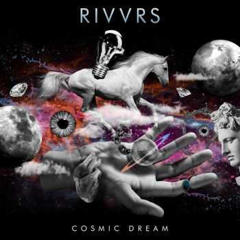 Cosmic Dream - RIVVRS