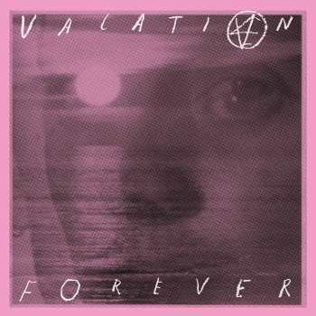 EP 1 - Vacation Forever