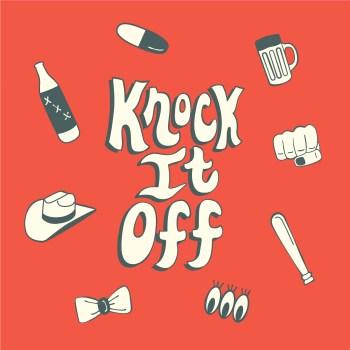 Knock It Off - Magic Bronson Cover Art