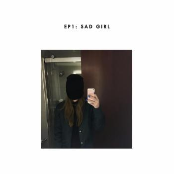 Sad Girl EP - Sasha Sloan