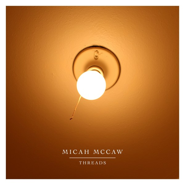 Threads - Micah McCaw