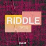 Riddle - UHURU
