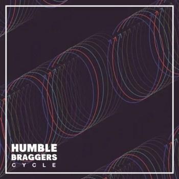 Cycle - Humble Braggers