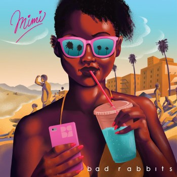 MiMi - Bad Rabbits