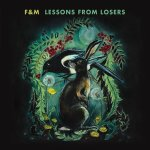 Lessons From Losers - F&M