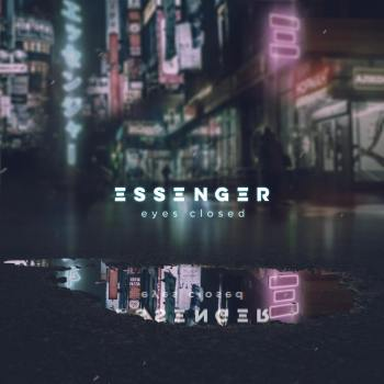 Essenger - Eyes Closed