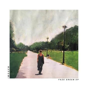 Faze Green EP - IMOGEN