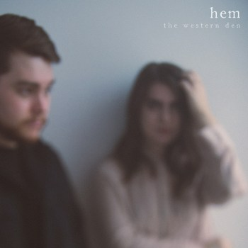 Hem - The Western Den