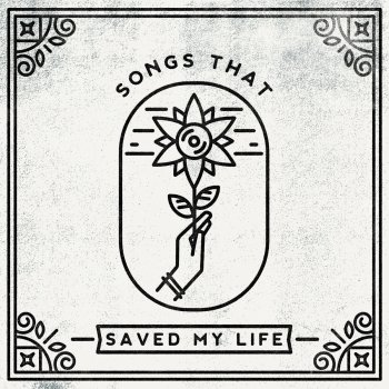 Songs That Saved My Life - Dan Campbell & Ace Enders
