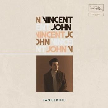Tangerine EP - Vincent John