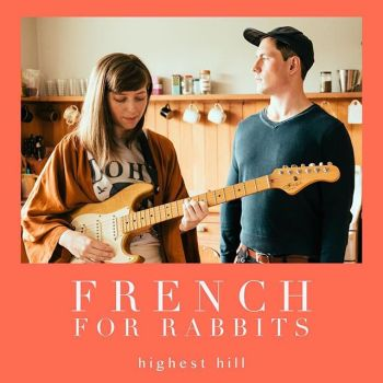 Highest Hill - French for Rabbits