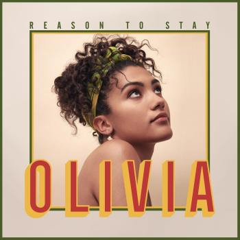 Reason to Stay - OLIVIA