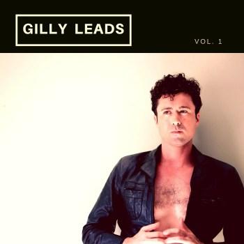 Gilly Leads - Aaron David Gleason
