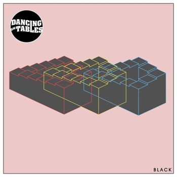 Black - Dancing on Tables