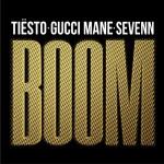 BOOM - Tiesto, Gucci Mane & Sevenn