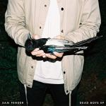 Dead Boys EP - Sam Fender
