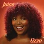Juice - Lizzo