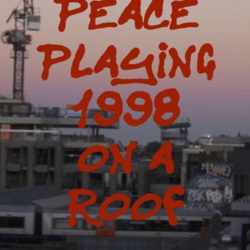Screenshot from Peace Playing 1998 On A Roof © 2019