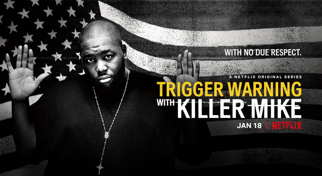 Image result for trigger warning killer mike