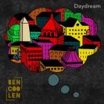 Daydream - Bencoolen