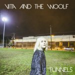 TUNNELS - Vita and the Woolf