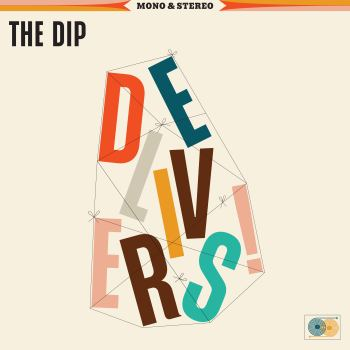 The Dip Delivers - The Dip