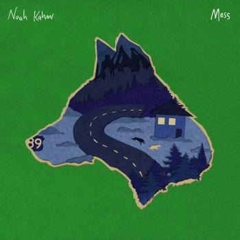 Mess - Noah Kahan