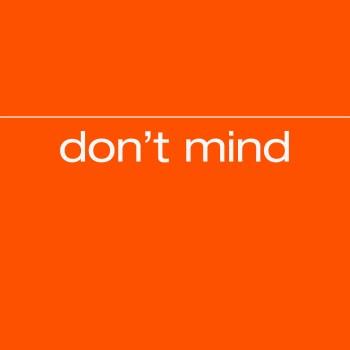 Don't Mind - Paper Beat Scissors