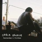 Yesterday's Clothes - Carla Geneve