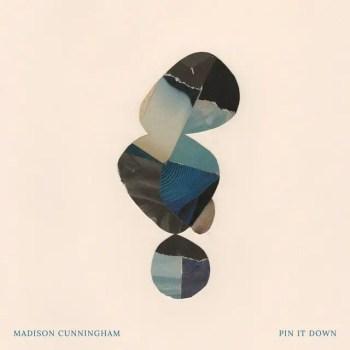 Pin It Down - Madison Cunningham