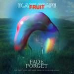 Fade/Forget - Black Grapefruit