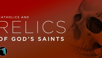 Relics of God's Saints